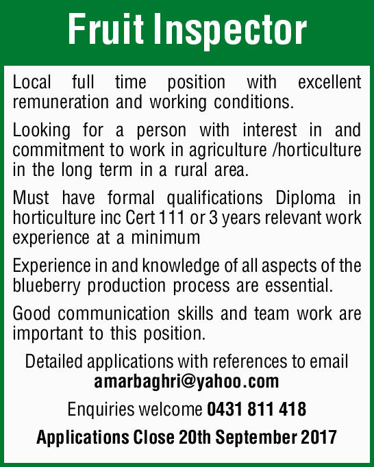 Fruit Inspector Local full time position with excellent remuneration and working conditions. Look...