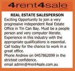 REAL ESTATE SALESPERSON   Exciting Opportunity to join a very    progressive independent...