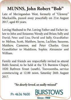 "Late of Meringandan West, formally of ""Glenroy"" Muckadilla, passed away peacefully on..."