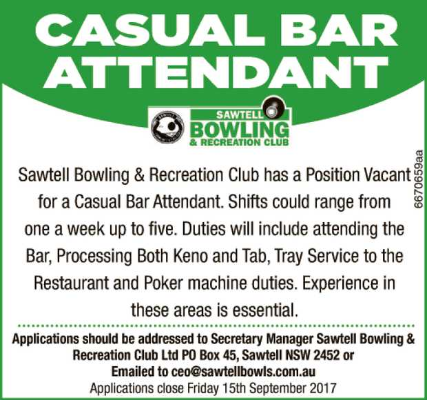 Sawtell Bowling & Recreation Club has a position vacant for a Casual Bar Attendant. Shifts co...
