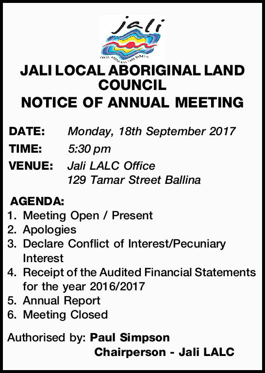 JALI LOCAL ABORIGINAL LAND COUNCIL NOTICE OF ANNUAL MEETING DATE:Monday, 18th September 2017 TIME...