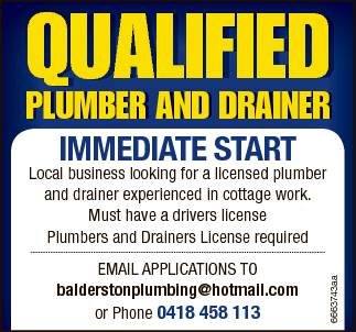 QUALIFIED PLUMBER AND DRAINER IMMEDIATE START   Local business looking for a licensed plumb...