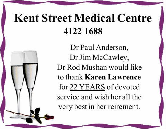 Kent Street Medical Centre 0741221688   Dr Paul Anderson, Dr Jim McCawley, Dr Rod Mushan woul...