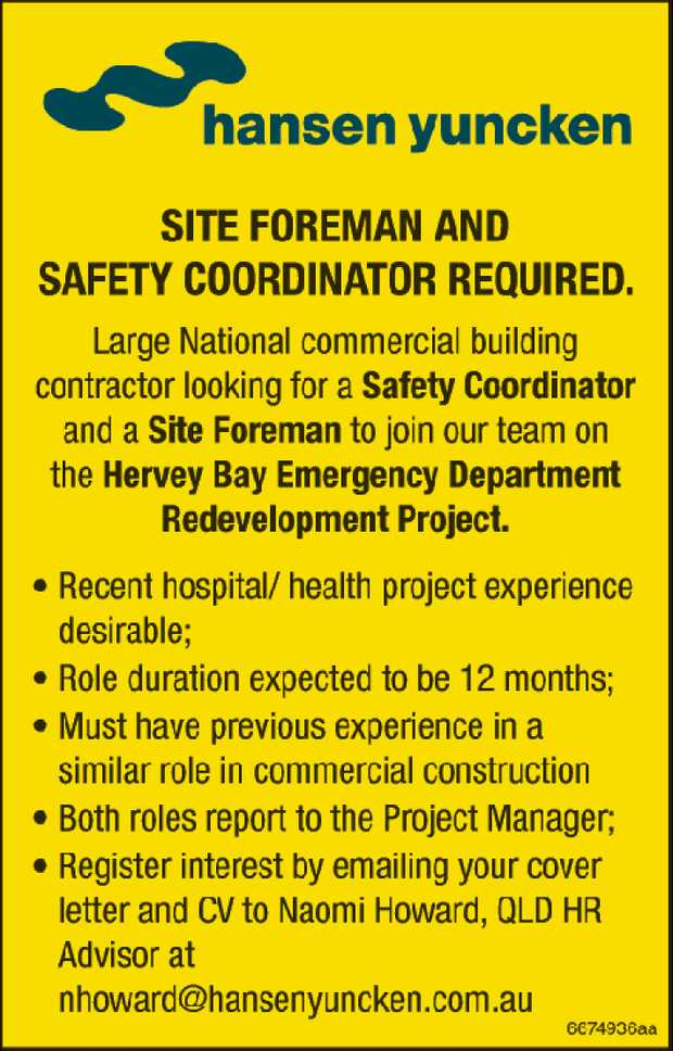 SITE FOREMAN AND SAFETY COORDINATOR REQUIRED.