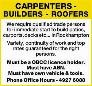 CARPENTERS - BUILDERS - ROOFERS