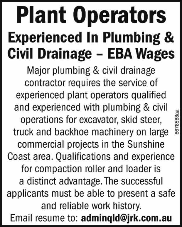 Plant Operators – Experienced In Plumbing & Civil Drainage – EBA Wages    Maj...