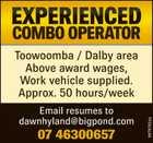 Experienced Combo Operator