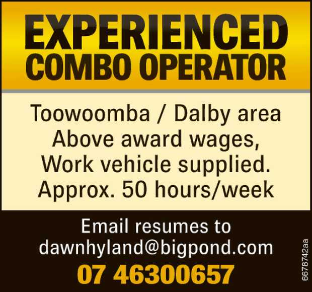 Experienced Combo Operator