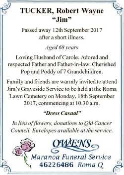 "TUCKER, Robert Wayne ""Jim"" Passed away 12th September 2017 after a short illness. Aged 68..."