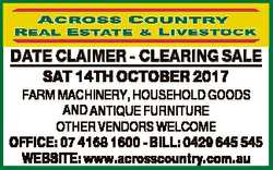 DATE CLAIMER - CLEARING SALE SAT 14TH OCTOBER 2017 FARM MACHINERY, HOUSEHOLD GOODS AND ANTIQUE FURNI...