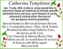 Ian, Trudy, Will, Colby & Jorja would like to sincerely thank all relatives & friends who...