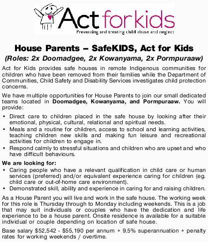 House Parents - SafeKIDS, Act for Kids   (Roles: 2x Doomadgee, 2x Kowanyama, 2x Pormpuraaw) ...