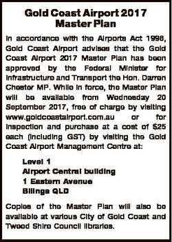Gold Coast Airport 2017 Master Plan In accordance with the Airports Act 1996, Gold Coast Airport adv...
