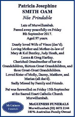 Patricia Josephine SMITH OAM Ne e Prindable Late of Murwillumbah. Passed away peacefully on Friday 8...