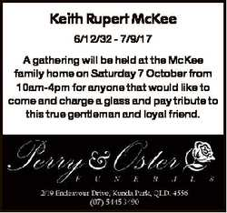 Keith Rupert McKee 6/12/32 - 7/9/17 A gathering will be held at the McKee family home on Saturday 7...
