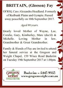 BRITTAIN, (Gleeson) Fay Of RSL Care Alexandra Headland. Formerly of Redbank Plains and Gympie. Passe...