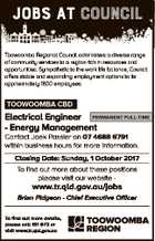 JOBS AT council Toowoomba Regional Council administers a diverse range of community services to a region rich in resources and opportunities. Sympathetic to the work life balance, Council offers stable and expanding employment options to its approximately 1800 employees. TOOWOOMBA CBD Electrical Engineer PERMANENT FULL-TIME - Energy Management Contact Jaek Passier ...