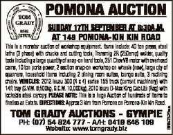 POMONA AUCTION SUNDAY 17Th SEPTEMBER AT 8:30A.M. AT 149 POMONA-KIN KIN ROAD TOM GRADY AUCTIONS - GYM...