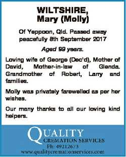 WILTSHIRE, Mary (Molly) Of Yeppoon, Qld. Passed away peacefully 8th September 2017 Aged 99 years. Lo...