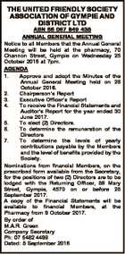 THE UNITED FRIENDLY SOCIETY ASSOCIATION OF GYMPIE AND DISTRICT LTD ABN 66 087 649 438 ANNUAL GENERAL MEETING Notice to all Members that the Annual General Meeting will be held at the pharmacy, 70 Channon Street, Gympie on Wednesday 25 October 2016 at 7pm. AGENDA 1. Approve and adopt the ...