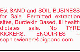 Permitted extraction sites, Burdekin Based, Ill health dictates sale.