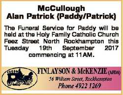 McCullough Alan Patrick (Paddy/Patrick) The Funeral Service for Paddy will be held at the Holy Famil...