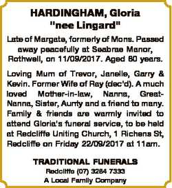 "HARDINGHAM, Gloria ""nee Lingard"" Late of Margate, formerly of Mons. Passed away peacefully..."