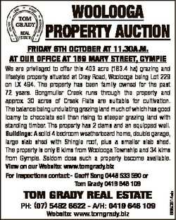 WOOLOOGA PROPERTY AUCTION FRIDAY 6Th OCTOBER AT 11.30A.m. AT OUR OFFICE AT 159 mARY STREET, GYmPIE T...