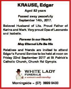 KRAUSE, Edgar Aged 82 years Passed away peacefully September 14th, 2017. Beloved Husband of Lita. Pr...