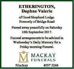 ETHERINGTON, Daphne Valerie of Good Shepherd Lodge. Formerly of Bridge Road Passed away peacefully o...