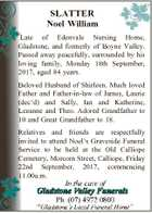 SLATTER Noel William Late of Edenvale Nursing Home, Gladstone, and formerly of Boyne Valley. Passed away peacefully, surrounded by his loving family, Monday 18th September, 2017, aged 84 years. Beloved Husband of Shirleen. Much loved Father and Father-in-law of James, Laurie (dec'd) and Sally, Ian and Katherine, Leeanne and ...