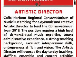 6667072aa ARTISTIC DIRECTOR Coffs Harbour Regional Conservatorium of Music is searching for a dynamic and creative Artistic Director to lead the Conservatorium from 2018. The position requires a high level of demonstrated music expertise, sound administrative experience, a strong teaching background, excellent interpersonal skills, entrepreneurial flair and vision. The Artistic ...