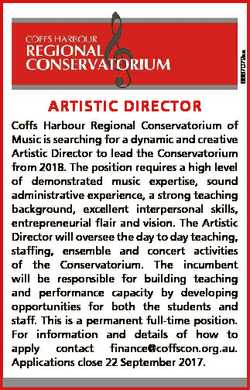 6667072aa ARTISTIC DIRECTOR Coffs Harbour Regional Conservatorium of Music is searching for a dynami...