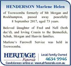HENDERSON Marlene Helen of Toowoomba formerly of Mt Morgan and Rockhampton, passed away peacefully 8...