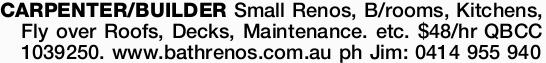 Small Renos, B/rooms, Kitchens, Fly over Roofs, Decks, Maint. etc.   www.bathrenos.com.au  ...
