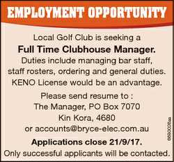 EmploymEnt opportunity Local Golf Club is seeking a Full Time Clubhouse Manager. Please send resume...