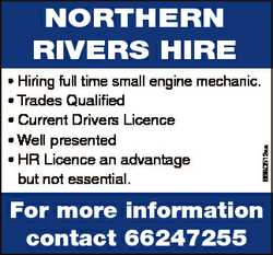 NortherN rivers hire 6680512aa * Hiring full time small engine mechanic. * Trades Qualified * Curren...