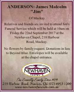 """ANDERSON: James Malcolm """"Jim"""" Of Mackay Relatives and friends are invited to attend Jim&#3..."""