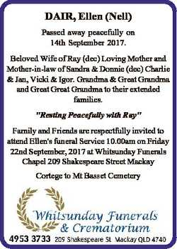 DAIR, Ellen (Nell) Passed away peacefully on 14th September 2017. Beloved Wife of Ray (dec) Loving M...