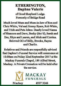 ETHERINGTON, Daphne Valerie of Good Shepherd Lodge. Formerly of Bridge Road Much loved Mum and Mum-i...