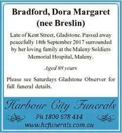 Bradford, Dora Margaret (nee Breslin) Late of Kent Street, Gladstone. Passed away peacefully 18th Se...
