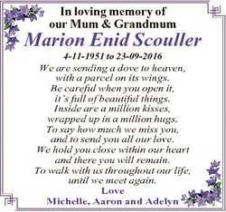 In loving memory of our Mum & Grandmum Marion Enid Scouller 4-11-1951 to 23-09-2016 We are sendi...