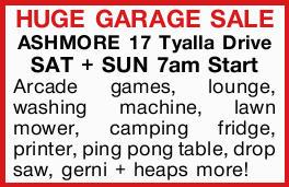 HUGE GARAGE SALE   ASHMORE 17 Tyalla Drive SAT30th Sept+ SUN 1st Oct 7am Start  ...