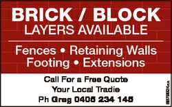 Brick / Block LaYers avaiLabLe Call For a Free Quote Your Local Tradie Ph Greg 0405 234 145 6679924a...