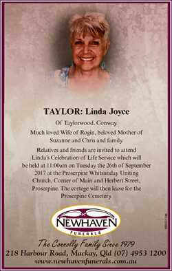 TAYLOR: Linda Joyce Of Taylorwood, Conway. Much loved Wife of Rogin, beloved Mother of Suzanne and C...