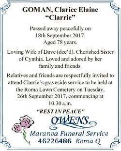 "GOMAN, Clarice Elaine ""Clarrie"" Passed away peacefully on 18th September 2017. Aged 78 yea..."
