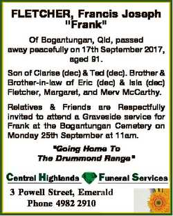 "FLETCHER, Francis Joseph ""Frank"" Of Bogantungan, Qld, passed away peacefully on 17th Septe..."