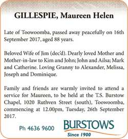 GILLESPIE, Maureen Helen   Late of Toowoomba passed away peacefully on 16th Sept...