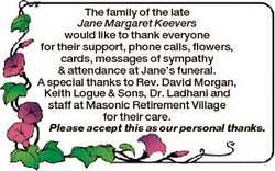 The family of the late Jane Margaret Keevers would like to thank everyone for their support, phone c...