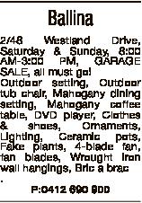 Ballina 2/48 Westland Drive, Saturday & Sunday, 8:00 AM-3:00 PM, GARAGE SALE, all must go! Outdo...